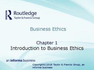Business Ethics Chapter 1 Introduction to Business Ethics