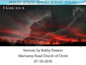 Sermon by Bobby Deason Maricamp Road Church of