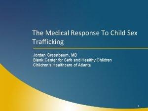 The Medical Response To Child Sex Trafficking Jordan