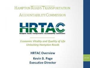 HAMPTON ROADS TRANSPORTATION ACCOUNTABILITY COMMISSION Economic Vitality and