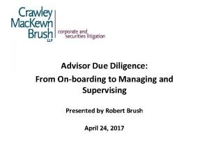 Advisor Due Diligence From Onboarding to Managing and