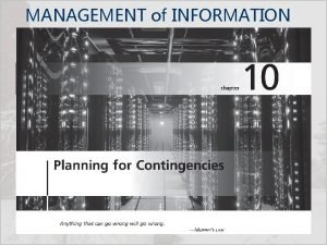 MANAGEMENT of INFORMATION SECURITY Fifth Edition INCIDENT RESPONSE