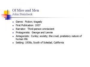Of Mice and Men John Steinbeck n n