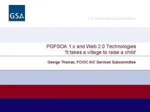 U S General Services Administration PGFSOA 1 x
