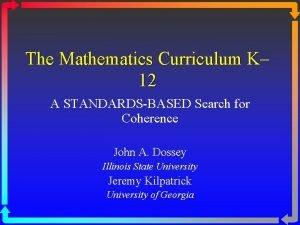 The Mathematics Curriculum K 12 A STANDARDSBASED Search
