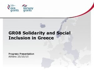 GR 08 Solidarity and Social Inclusion in Greece