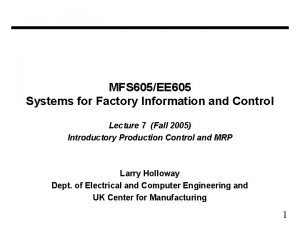 MFS 605EE 605 Systems for Factory Information and