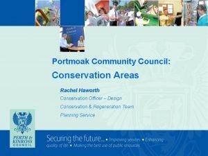 Portmoak Community Council Conservation Areas Rachel Haworth Conservation