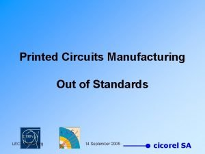 Printed Circuits Manufacturing Out of Standards LECC Heidelberg
