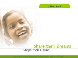 Vibha Youth Share their Dreams Shape their Future