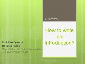9172020 Prof Riaz Qureshi Dr Hafsa Raheel How