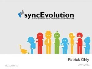 Patrick Ohly Copyright 2010 Intel 28 01 2010