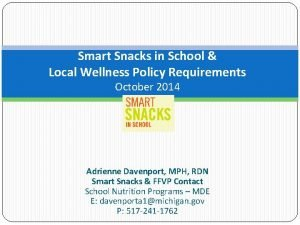 Smart Snacks in School Local Wellness Policy Requirements