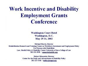 Work Incentive and Disability Employment Grants Conference Washington