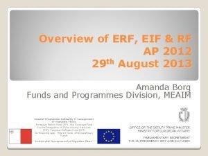 Overview of ERF EIF RF AP 2012 29