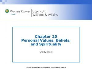 Chapter 20 Personal Values Beliefs and Spirituality Christy