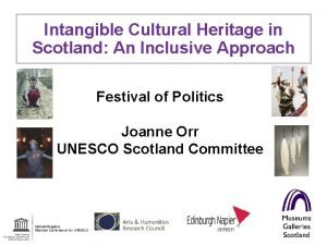 Intangible Cultural Heritage in Scotland An Inclusive Approach