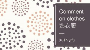 Comment on clothes Xun yf clothing store fzhung