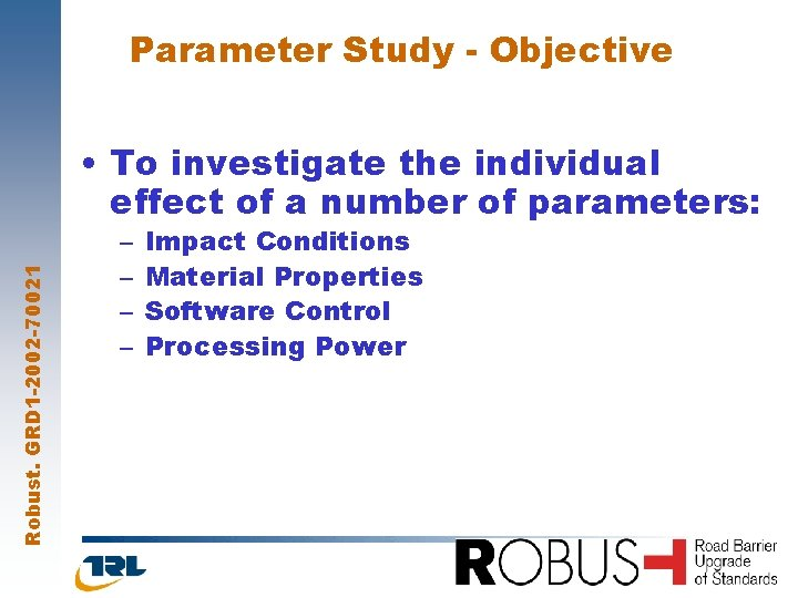 Parameter Study Objective Robust GRD 1 2002 70021