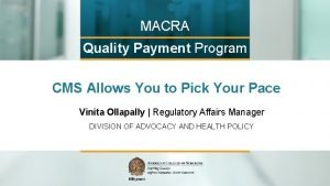 MACRA Quality Payment Program CMS Allows You to