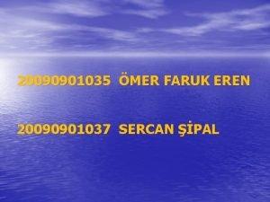 20090901035 MER FARUK EREN 20090901037 SERCAN PAL WEB