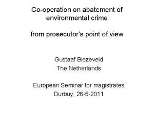 Cooperation on abatement of environmental crime from prosecutors