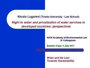 Nicola Lugaresi Trento University Law School Right to