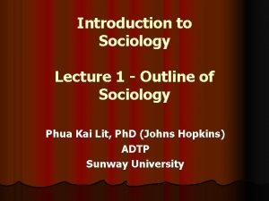 Introduction to Sociology Lecture 1 Outline of Sociology