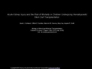 Acute Kidney Injury and the Risk of Mortality