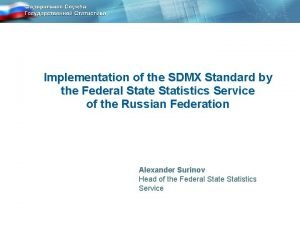 Implementation of the SDMX Standard by the Federal