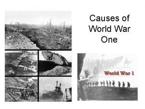 Causes of World War One N The underlying