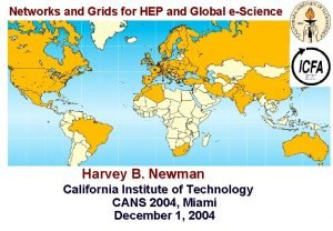 Networks and Grids for HEP and Global eScience