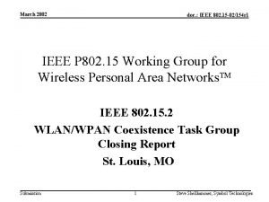 March 2002 doc IEEE 802 15 02154 r
