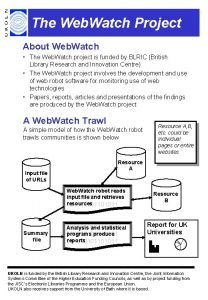 The Web Watch Project About Web Watch The