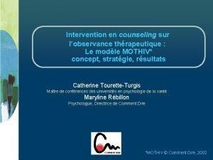 Intervention en counseling sur lobservance thrapeutique Le modle