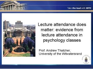 Lecture attendance does matter evidence from lecture attendance