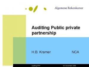 Auditing Public private partnership H B Kramer auditing