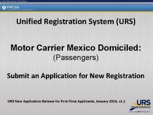 Unified Registration System URS Motor Carrier Mexico Domiciled