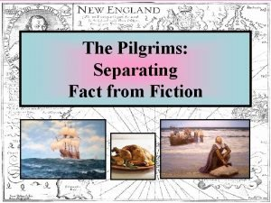 The Pilgrims Separating Fact from Fiction Religious Problems