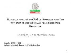 NOUVEAUX MARCHS DU CPAS DE BRUXELLES PASSS EN