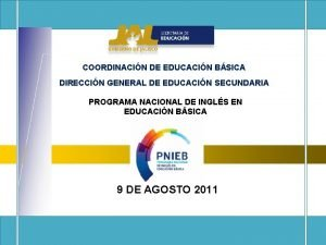 COORDINACIN DE EDUCACIN BSICA DIRECCIN GENERAL DE EDUCACIN
