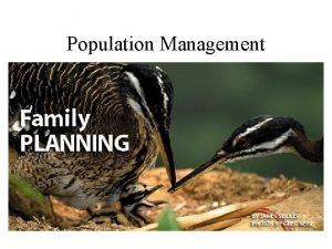 Population Management Minimum Viable Population The smallest population