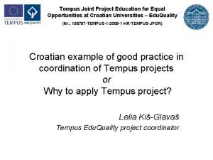 Tempus Joint Project Education for Equal Opportunities at