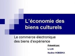 Lconomie des biens culturels Le commerce lectronique des