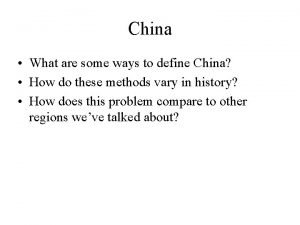 China What are some ways to define China
