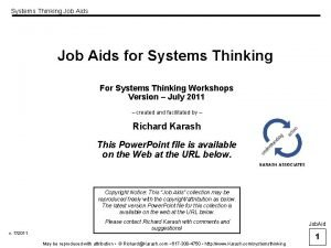 Systems Thinking Job Aids for Systems Thinking For