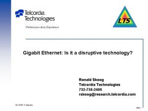 LTS Gigabit Ethernet Is it a disruptive technology
