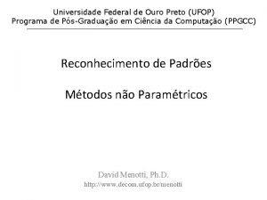 Universidade Federal de Ouro Preto UFOP Programa de