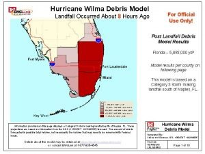 Hurricane Wilma Debris Model For Official Use Only