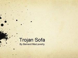 Trojan Sofa By Bernard Mac Laverty Themes Trojan